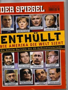 The front page of November 29th's Der Spiegel paper, with commentary of what the U.S. thinks of various world figures - information gathered via the latest Wikileaks leak.